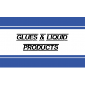 Glues & Liquid Products (11)