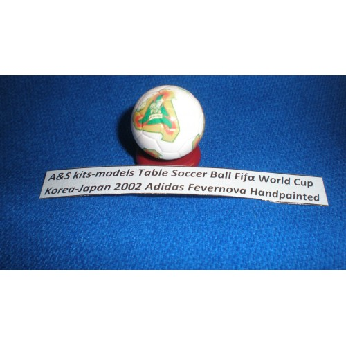 A&S kits-models Table Soccer Ball Fifα World Cup 2002 Japan Korea Adidas Fevernova