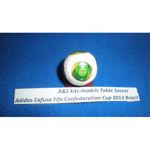 A&S kits-models Table Soccer Fifa Confedaration Cup 2013 Brazil Cafusa
