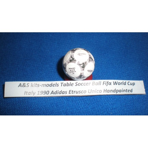 A&S kits-models Table Soccer Ball Fifa World Cup 1990 Italy Etrusco Unico Handpainted